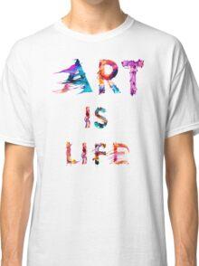 Art is life Classic T-Shirt