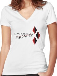 LOVE IS MERLYA  MADNESS Women's Fitted V-Neck T-Shirt