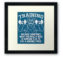 Training for revenge -white Framed Print
