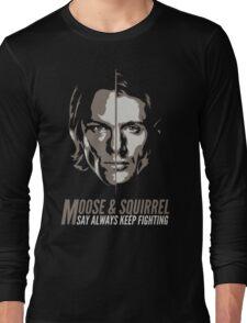 always Keep Fighting Long Sleeve T-Shirt