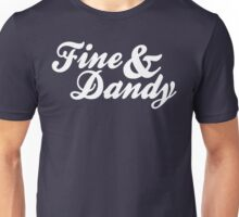 Fine & Dandy Unisex T-Shirt