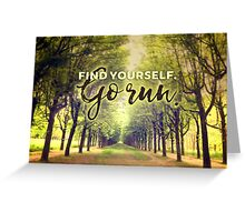 Find Yourself Go Run Runners Quote Fontainebleau Greeting Card