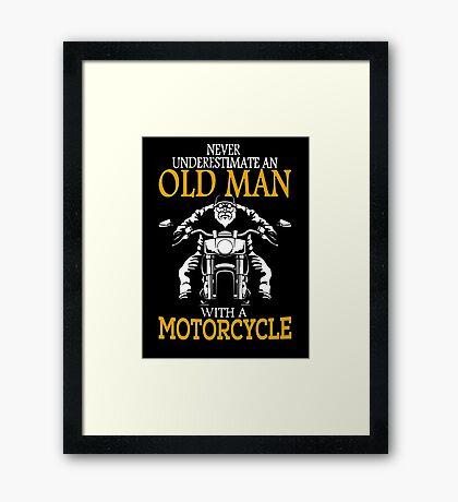Never underestimate an old man Framed Print