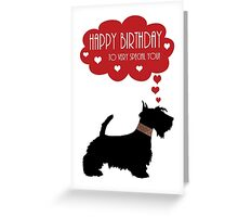 Very Special You With Scottish Terrier - Scottie Dog  Greeting Card