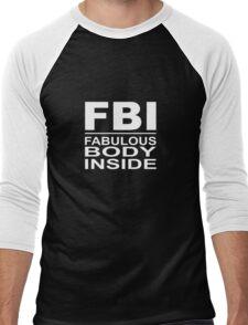 FBI - fabulous body inside Men's Baseball ¾ T-Shirt