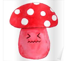 cute annoyed red mushroom watercolor painting  Poster