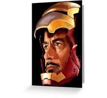 Tony Stark IS Iron Man Greeting Card