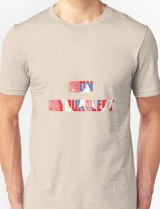 On your Left Unisex T-Shirt