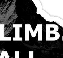 Climb. Fall. Repeat Sticker