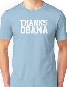 Thanks Obama! Unisex T-Shirt
