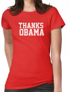 Thanks Obama! Womens Fitted T-Shirt