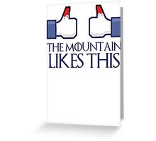 The mountain likes this (thumbs up) Greeting Card