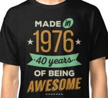 Made in 1976 Classic T-Shirt