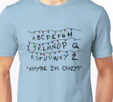 Stranger Things. Christmas Lights. Stranger Things Quote. Unisex T-Shirt