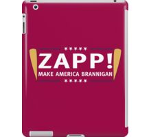 ZAPP - MAKE AMERICA BRANNIGAN! iPad Case/Skin