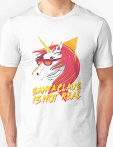 Santa is Not Real Unisex T-Shirt