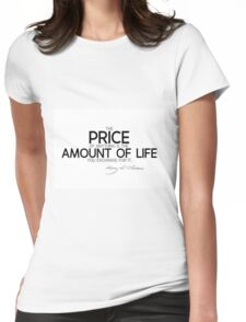 price: amount of life - thoreau Womens Fitted T-Shirt