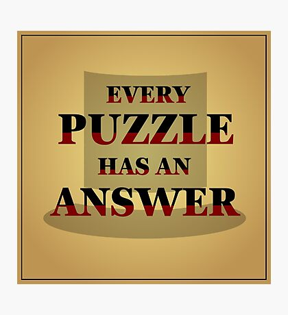 "Professor Layton - ""Every Puzzle has an Answer"" Photographic Print"