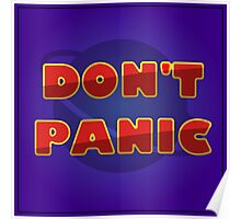 "The Hitchhiker's Guide to the Galaxy - ""Don't Panic"" Poster"