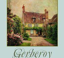 Gerberoy--a fairytale village in France by dawne polis