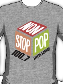 Non Stop Pop  T-Shirt