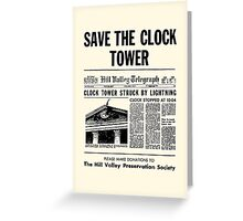 Back to the future - Save the clock tower ! Greeting Card