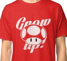 Grow up Classic T-Shirt