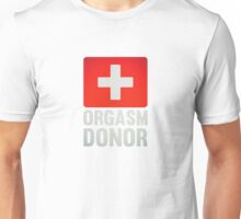 Orgasm Donor Cool Sexy Funny Vintage Icon Unisex T-Shirt