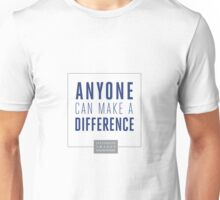 Anyone Can Make a Difference Unisex T-Shirt