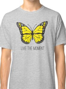 Live The Moment Inspirational Girly Butterfly Design Classic T-Shirt