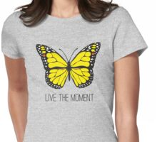 Live The Moment Inspirational Girly Butterfly Design Womens Fitted T-Shirt