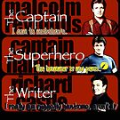 The Captain, The Superhero, and The Writer Quotes by Gwright313