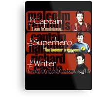 The Captain, The Superhero, and The Writer Quotes Metal Print