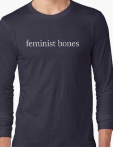 Feminist Bones, White Font Long Sleeve T-Shirt