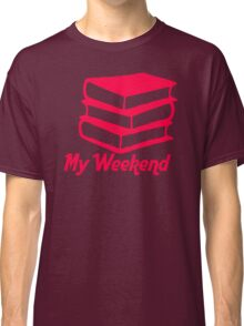 My Weekend Classic T-Shirt