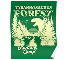 Tyrannosaurus Forest Running Camp Poster