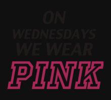 On Wednesdays we wear pink. One Piece - Short Sleeve