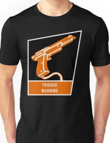 Trigger Warning Unisex T-Shirt