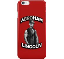 Abroham Lincoln. Abraham lincoln, abolish sleevery. iPhone Case/Skin