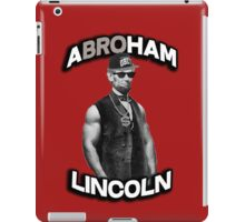 Abroham Lincoln. Abraham lincoln, abolish sleevery. iPad Case/Skin