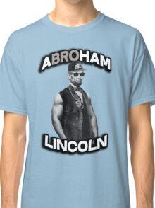 Abroham Lincoln. Abraham lincoln, abolish sleevery. Classic T-Shirt