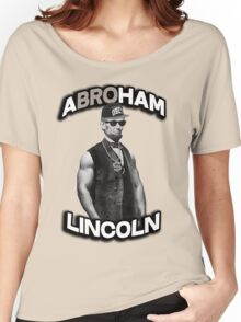 Abroham Lincoln. Abraham lincoln, abolish sleevery. Women's Relaxed Fit T-Shirt