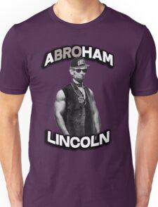 Abroham Lincoln. Abraham lincoln, abolish sleevery. Unisex T-Shirt
