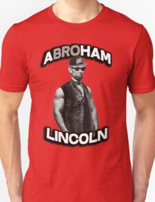 Abroham Lincoln. Abraham lincoln, abolish sleevery. T-Shirt