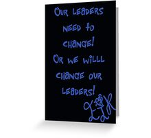 "Ejk - 15 years "" Our Leaders "" Greeting Card"