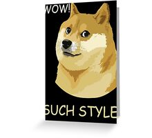 WOW! SUCH STYLE! Funny Doge Meme Shiba Inu T Shirt Greeting Card
