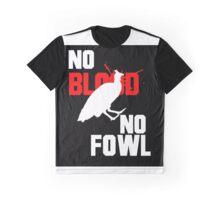 No Blood No Fowl Black Graphic T-Shirt