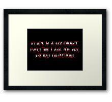 Some true about wifes & sex ;) Framed Print