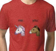 im a unicorn, you're a horse Tri-blend T-Shirt