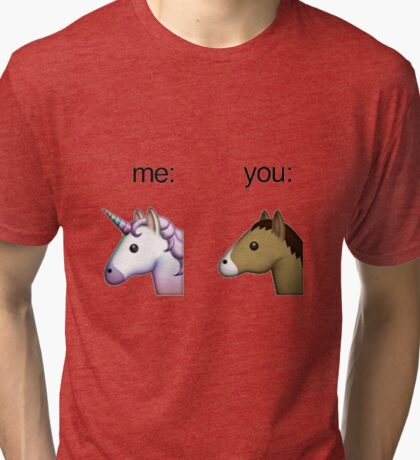 im a unicorn, you're a horse Tri-blend T-Shirt
